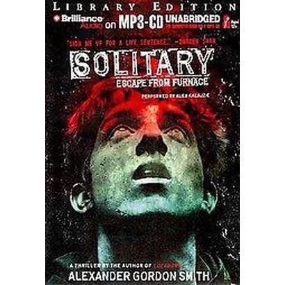 Solitary (Unabridged) (Compact Disc)