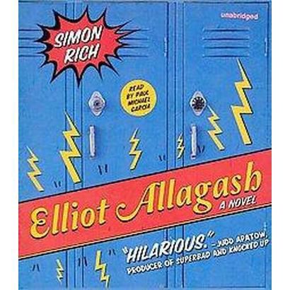 Elliot Allagash (Unabridged) (Compact Disc)