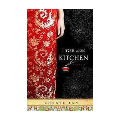 A Tiger in the Kitchen (Original) (Paperback)