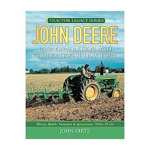 John Deere New Generation and Generation II Tractors (Hardcover)
