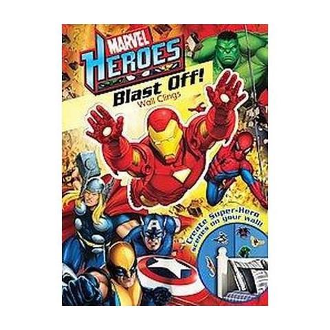 Marvel Heroes Blast Off! Wall Clings (Paperback)