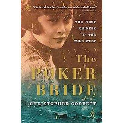 The Poker Bride (Reprint) (Paperback)