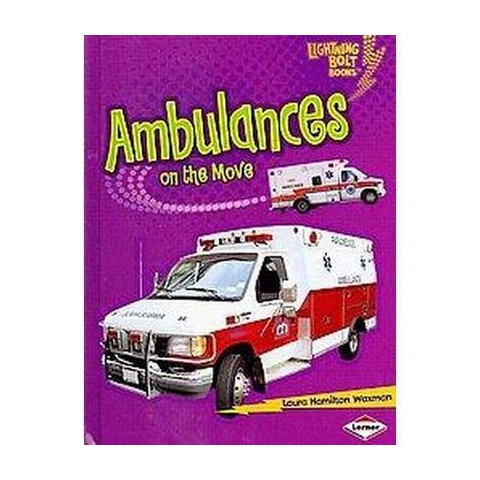 Ambulances on the Move (Hardcover)