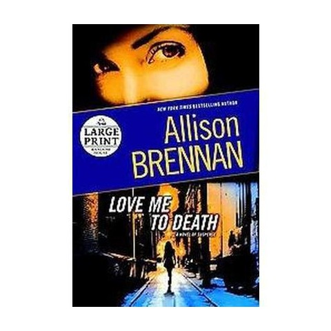 Love Me To Death (Large Print) (Paperback)