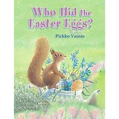 Who Hid the Easter Eggs (Hardcover)