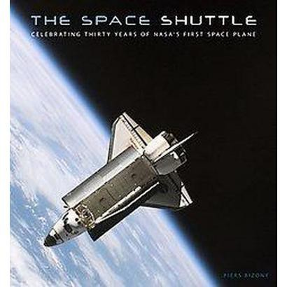 The Space Shuttle (Hardcover)