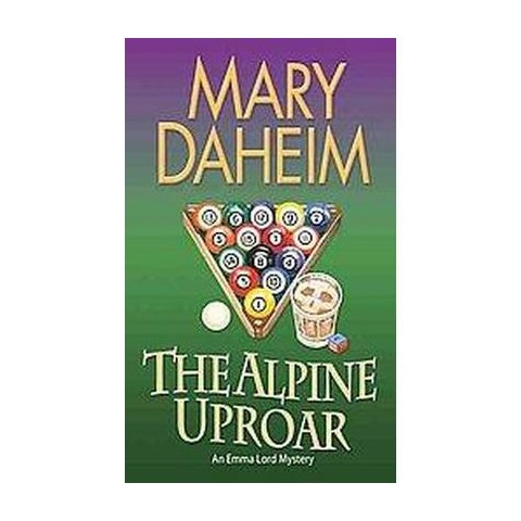 The Alpine Uproar (Reprint) (Paperback)