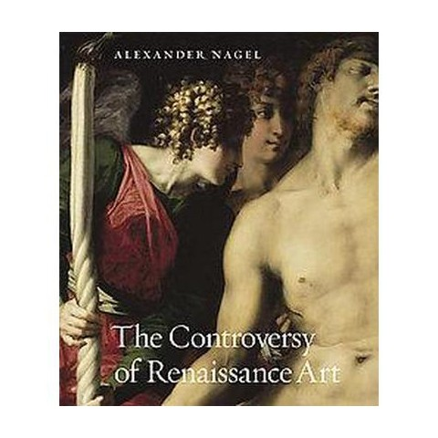 The Controversy of Renaissance Art (Hardcover)