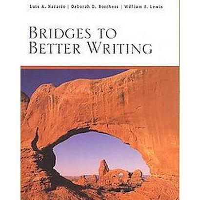 Bridges to Better Writing (Paperback)