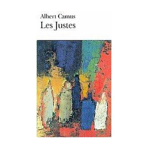 Les Justes/ The Right ones (Paperback)