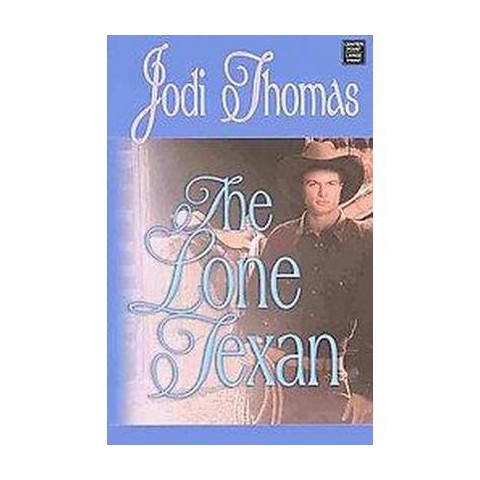 The Lone Texan (Large Print) (Hardcover)