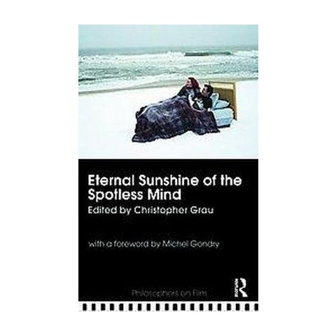 Eternal Sunshine of the Spotless Mind (Paperback)