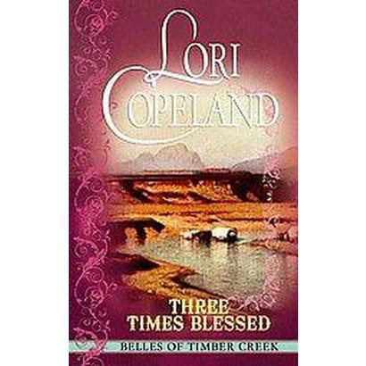 Three Times Blessed (Large Print) (Hardcover)