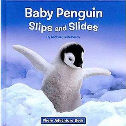 Baby Penguin Slips and Slides (Hardcover)