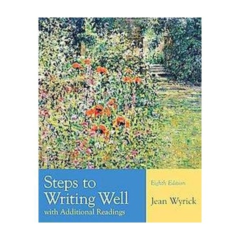 Steps to Writing Well With Additional Readings (Paperback)