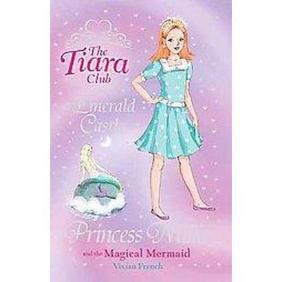 Princess Millie and the Magical Mermaid (Original) (Paperback)