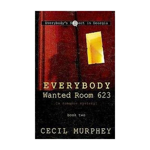 Everybody Wanted Room 623 (Large Print) (Hardcover)