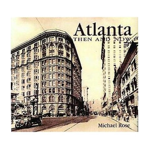Atlanta Then & Now (Paperback)