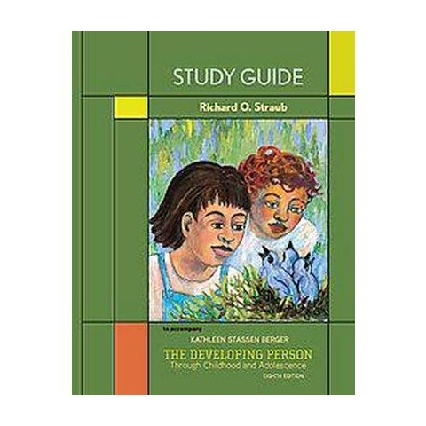 The Developing Person Through Childhood and Adolescence (Study Guide) (Paperback)