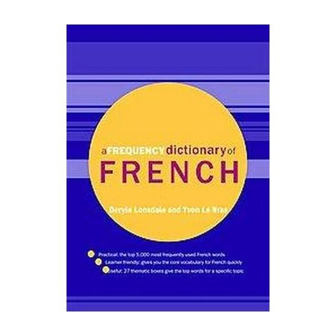 A Frequency Dictionary of French (Bilingual) (Paperback)