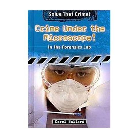 Crime Under the Microscope! (Hardcover)