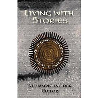 Living With Stories (Hardcover)