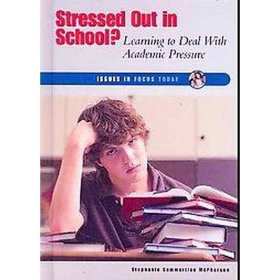 Stressed Out in School? (Hardcover)