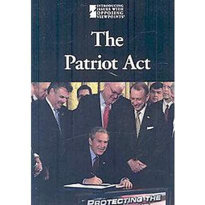 The Patriot Act (Hardcover)