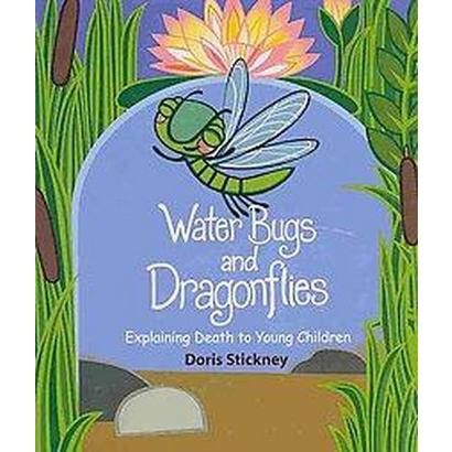 Water Bugs & Dragonflies (Hardcover)