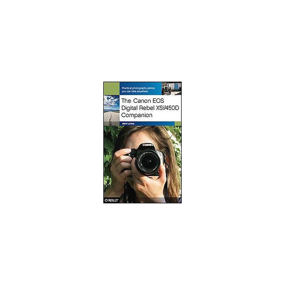 The Canon EOS Digital Rebel XSi/ 450D Compan (Paperback) on PopScreen