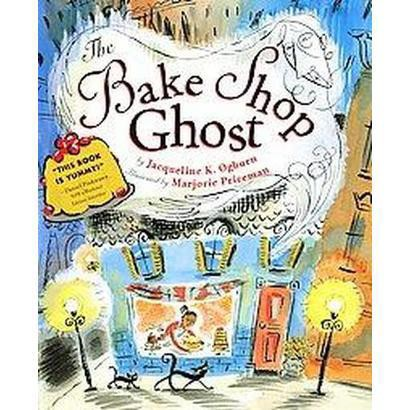 The Bake Shop Ghost (Reprint) (Paperback)