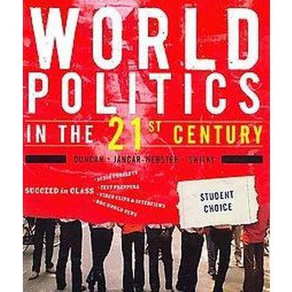 World Politics in the 21st Century (Student) (Paperback)