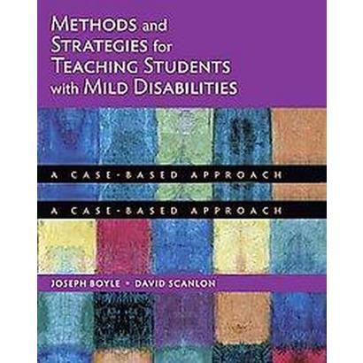 Methods and Strategies for Teaching Students With Mild Disabilities (Paperback)