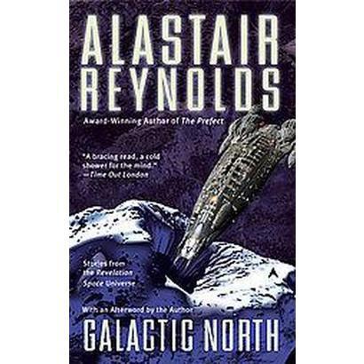 Galactic North (Reprint) (Paperback)