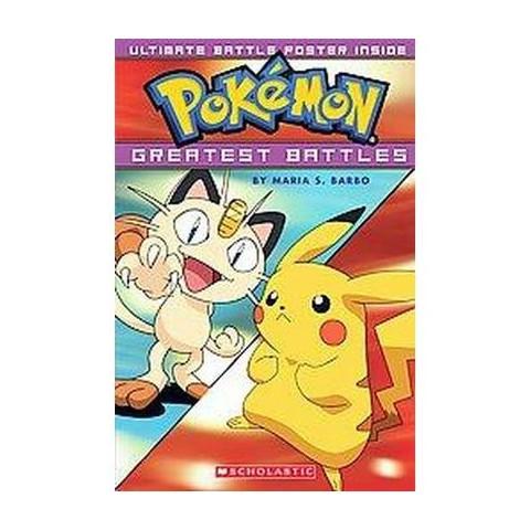 Pokemon's Greatest Battles (Media Tie-In) (Paperback)