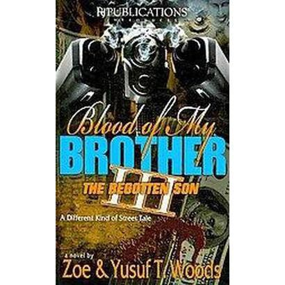 Blood of My Brother III (Paperback)