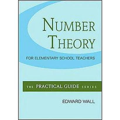 Number Theory for Elementary School Teachers (Paperback)