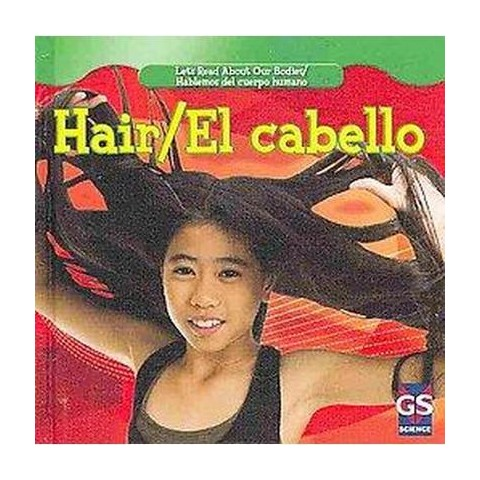 Hair/ El cabello (Bilingual, New) (Hardcover)