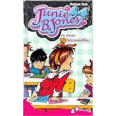 Junie B. Jones es una bocamolla / Junie B. Jones and Her Big Fat Mouth (Translation) (Hardcover)