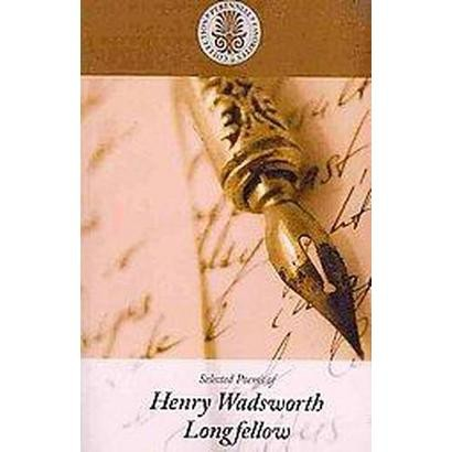 Selected Poems of Henry Wadsworth Longfellow (Large Print) (Paperback)