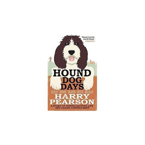 Hound Dog Days (Paperback)