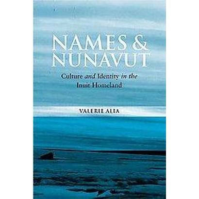 Names and Nunavut (Paperback)