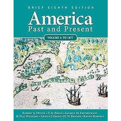 America Past and Present (1) (Brief) (Paperback)