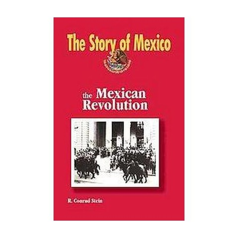 The Mexican Revolution (Hardcover)