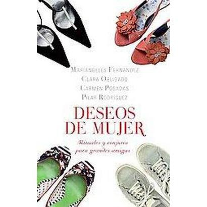 Deseos de mujer/ Wishes of Women (Paperback)