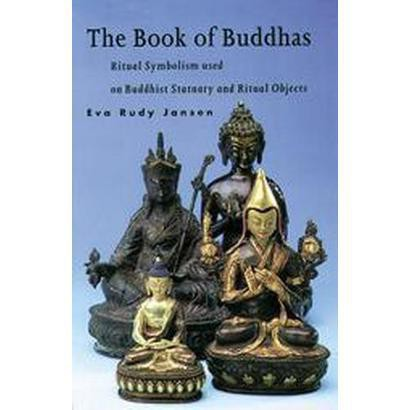 The Book of Buddhas (Paperback)