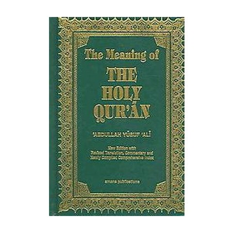 The Meaning Of The Holy Quran (Hardcover)