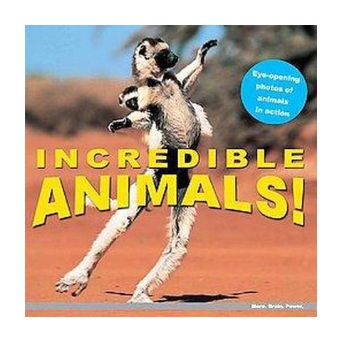 Incredible Animals! (Hardcover)