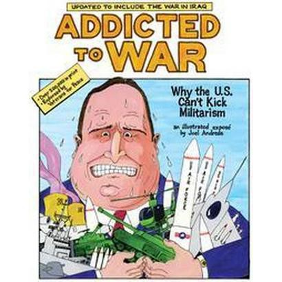Addicted To War (Paperback)