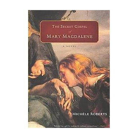 The Secret Gospel of Mary Magdalene (Paperback)